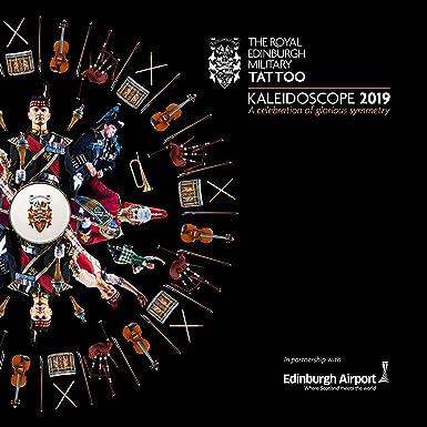 The Royal Edinburgh Military Tattoo 2019