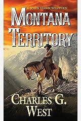 Montana Territory (A John Hawk Western Book 3) Kindle Edition