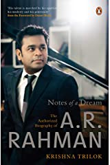 Notes of a Dream: The Authorized Biography of A.R. Rahman Hardcover