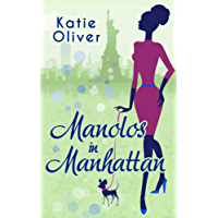 Manolos In Manhattan (Marrying Mr Darcy, Book 3)