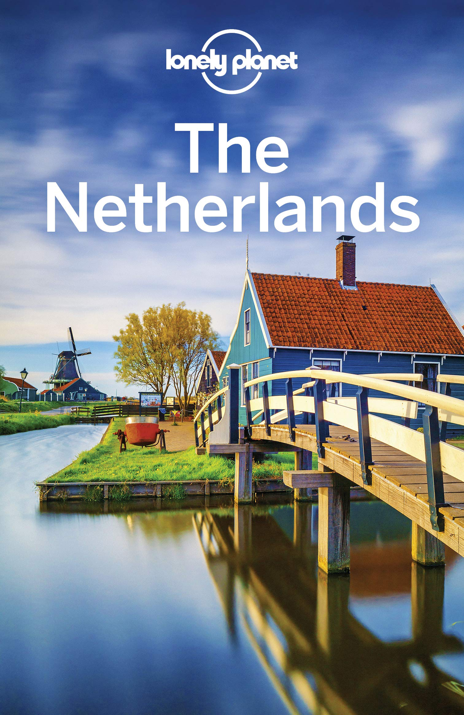 Lonely Planet The Netherlands  Travel Guide   English Edition