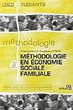 Méthodologie en économie sociale familiale - 3e édition: Filière aide et accompagnement.
