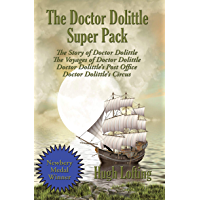 The Doctor Dolittle Super Pack: The Story of Doctor Dolittle, The Voyages of Doctor Dolittle, Doctor Dolittle's Post…