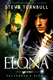 Elona (Patterner's Path Book 1)
