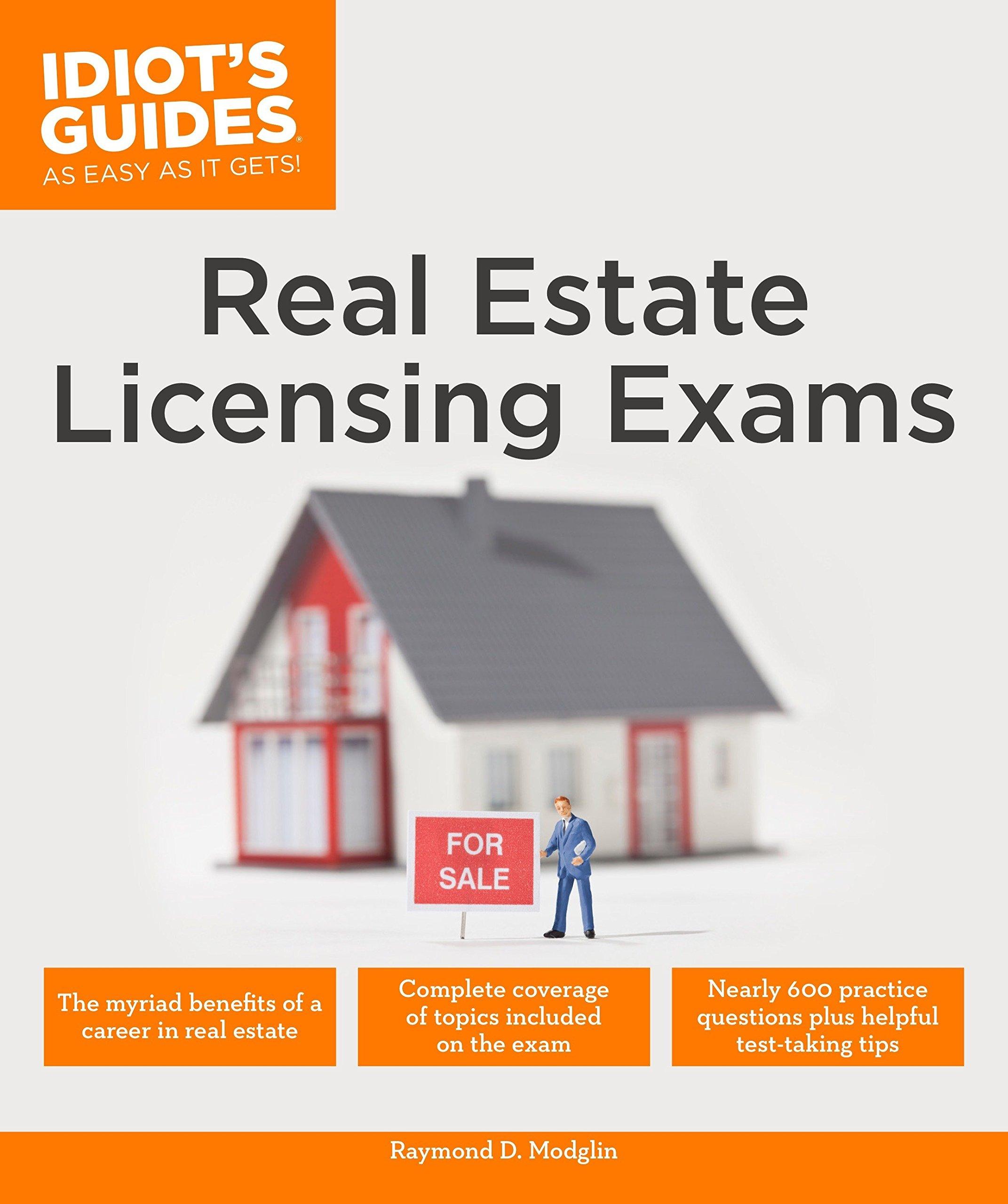 Real Estate Licensing Exams (Idiot's Guides): Raymond D. Modglin:  9781465462749: Amazon.com: Books