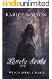 Lonely Souls (Witch Avenue Series #1): A Cozy Young Adult Paranormal Romance