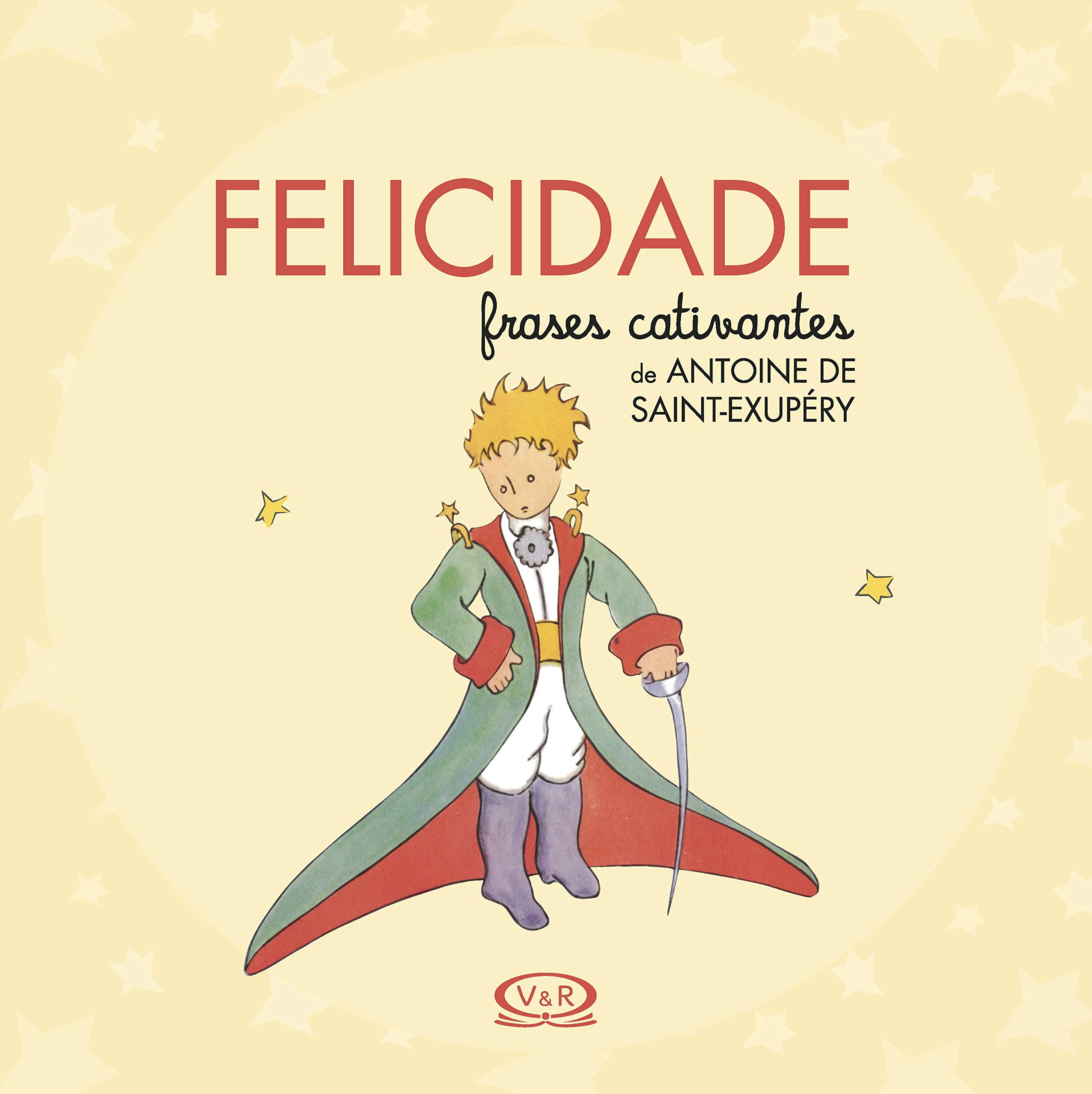 Amazoncom Felicidade Frases Cativantes De Antoine De