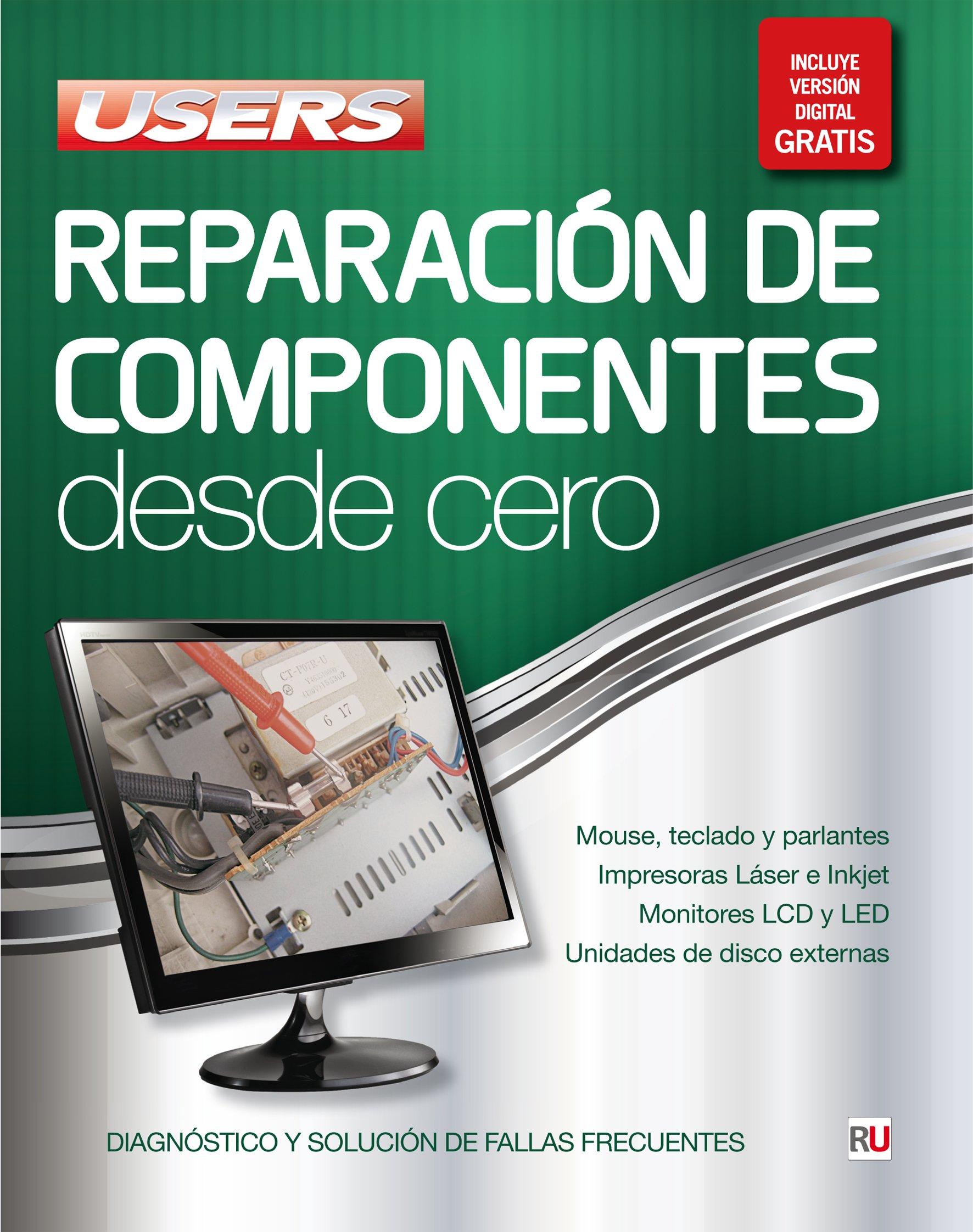 Reparación de Componentes Desde Cero (Spanish Edition) (Spanish) Paperback – September 18, 2015
