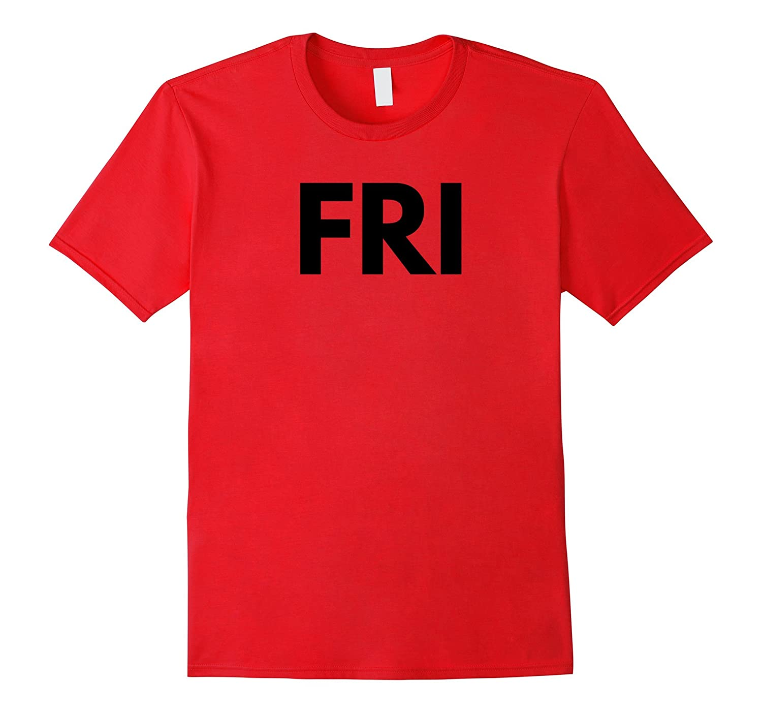 Friday T-Shirt Days of the Week T-Shirts, Costume, Etc-T-Shirt