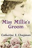Miss Millie's Groom