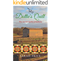 Dottie's Quilt (The Amish Quilts of Indiana Book 4)