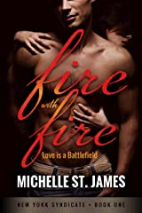 Fire with Fire (New York Syndicate Book 1) Kindle Edition
