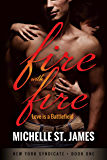 Fire with Fire (New York Syndicate Book 1)