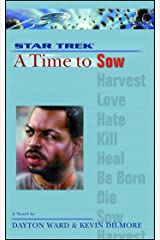 A Star Trek: The Next Generation: Time #3: A Time to Sow Kindle Edition