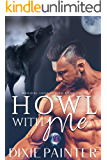 Howl With Me (Magical Love Series Book 4)