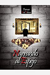Narrando al Espejo (Spanish Edition) Kindle Edition
