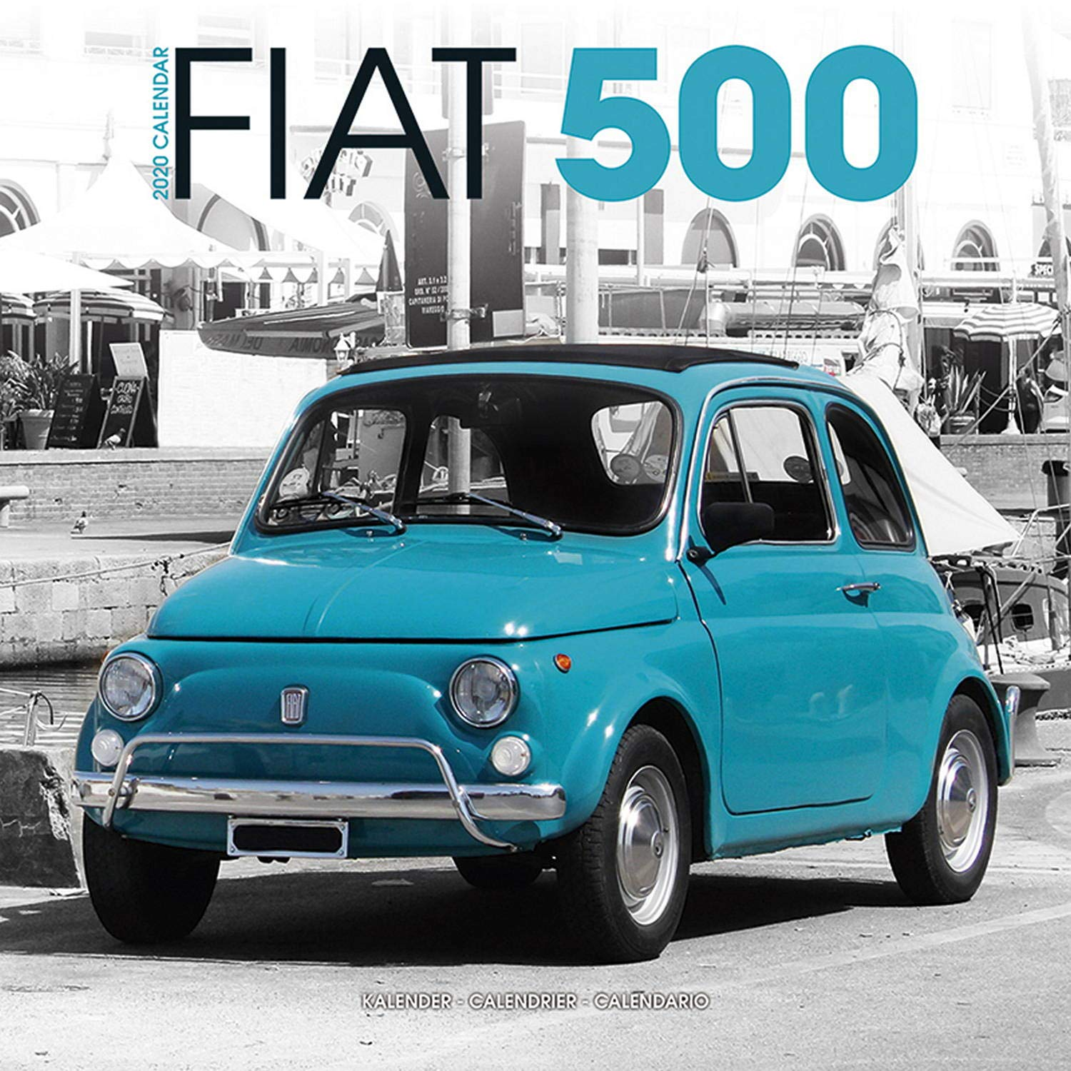 Calendrier Fun Car 2020.Fiat 500 Calendar Calendars 2019 2020 Wall Calendars