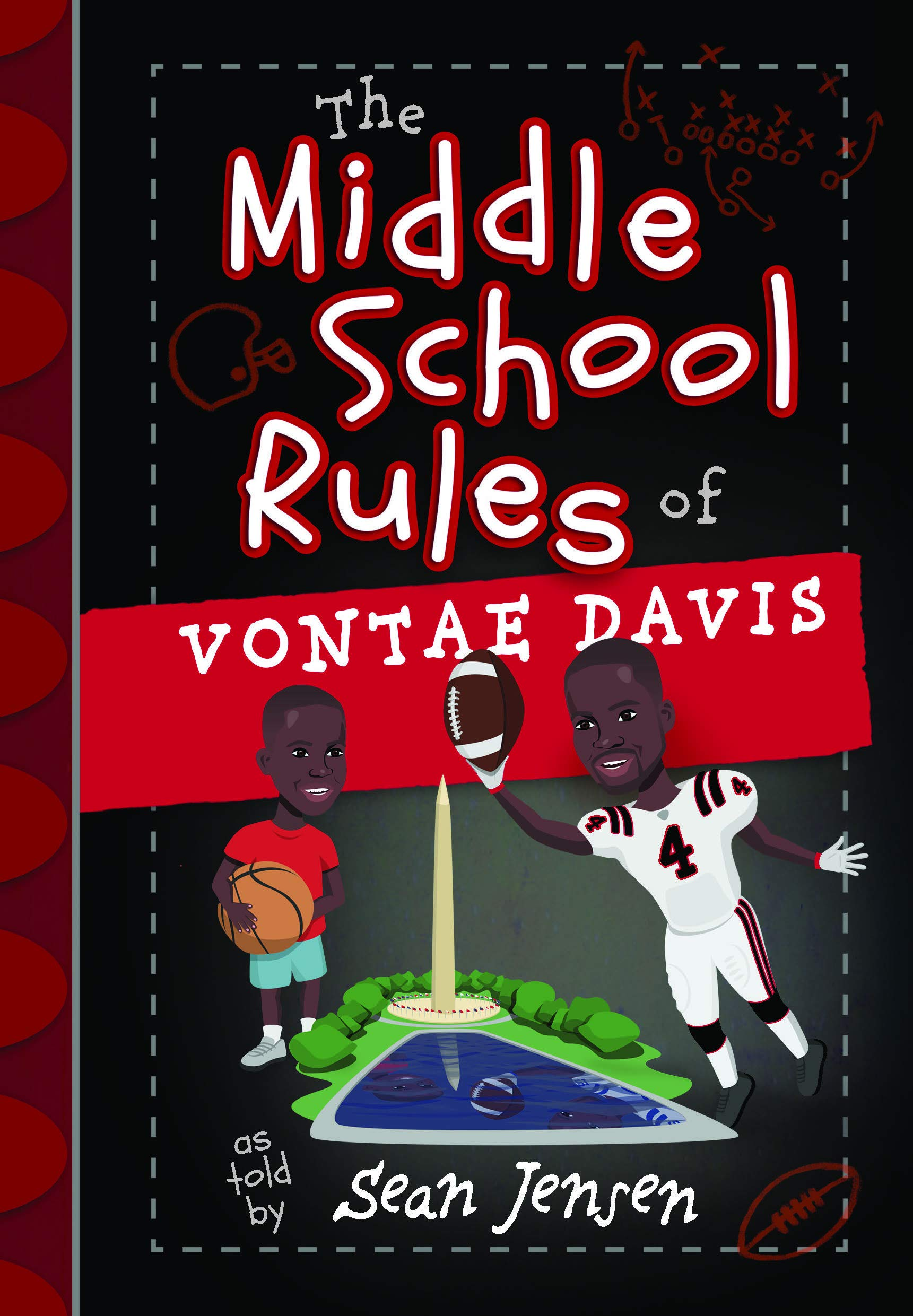 59134edc The Middle School Rules of Vontae Davis: as told by Sean Jensen ...