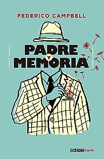 Padre y memoria (Ensayo) (Spanish Edition)