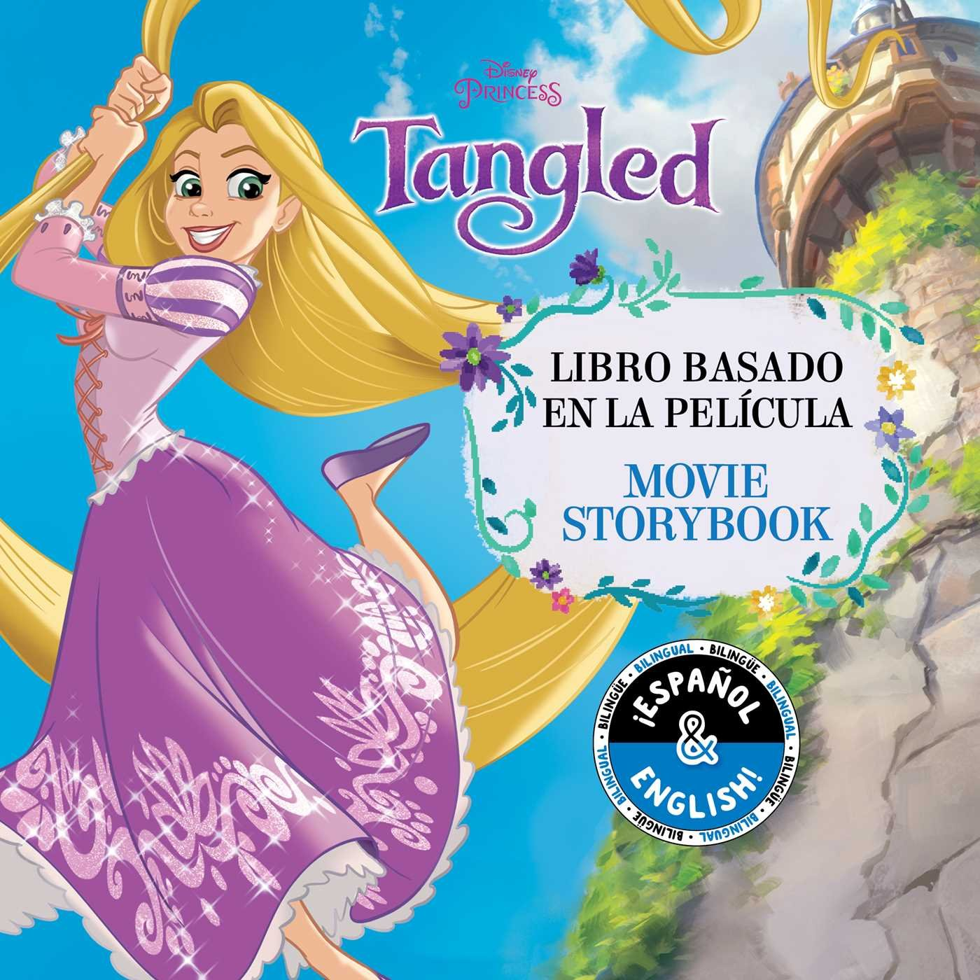 Disney Tangled: Movie Storybook / Libro Basado En La Película (English-Spanish) (Disney Bilingual)