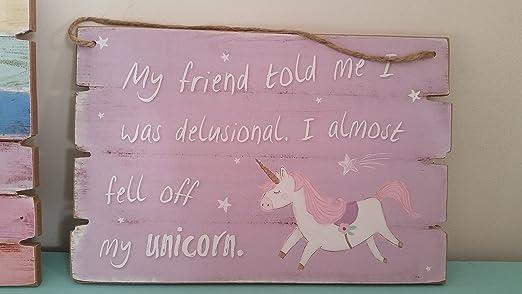 Mi Amigo Me Dijo Yo Estaba...... Delirantes unicornio cartel ...