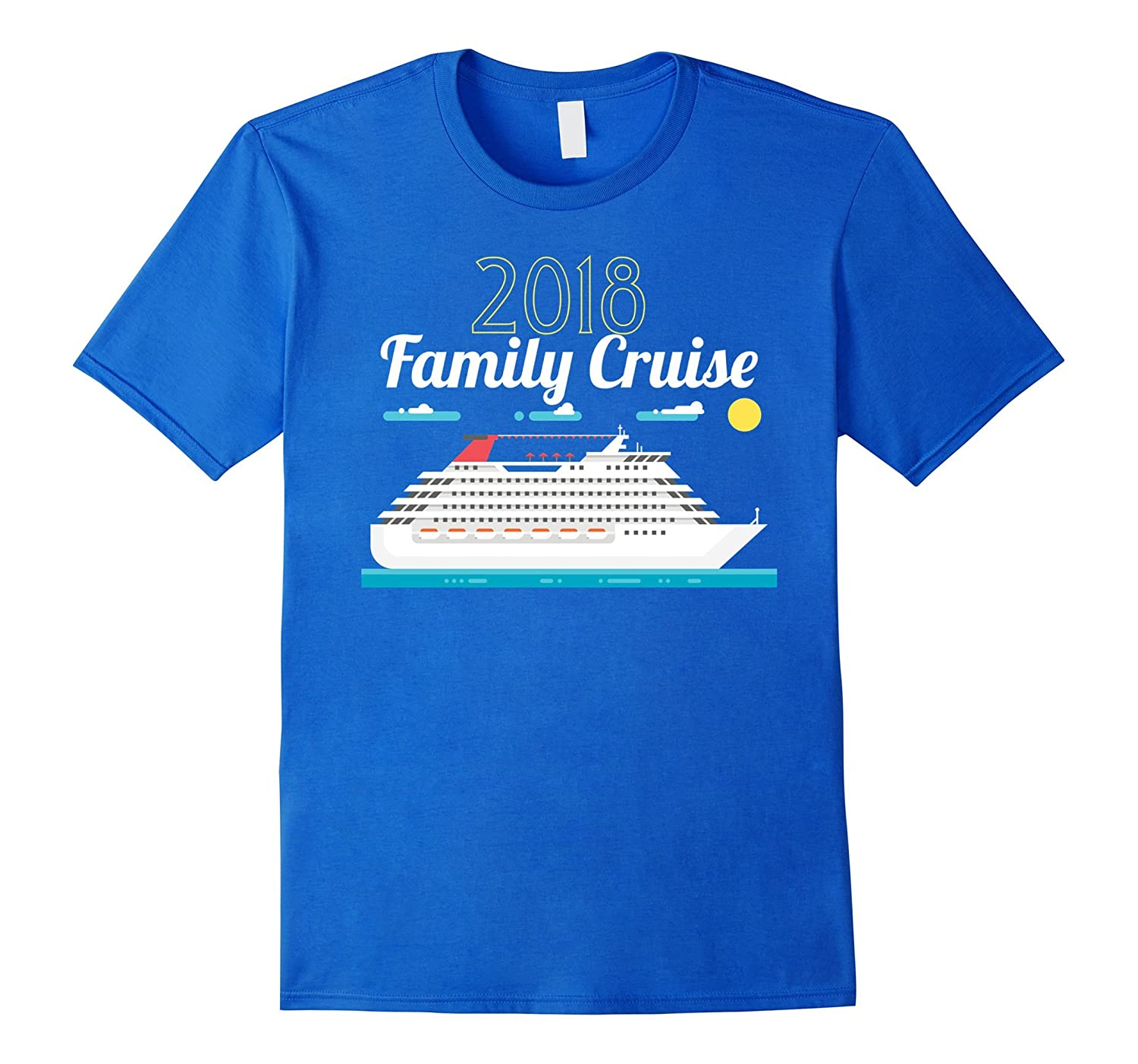 2018 Family Cruise T-Shirt - Cruise Vacation-TH