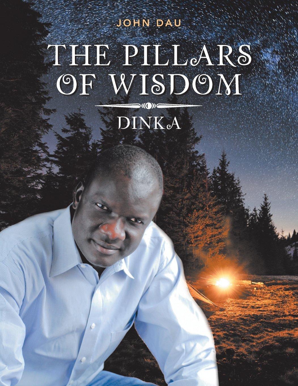 Download The Pillars of Wisdom: Dinka PDF