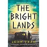 The Bright Lands: A Novel