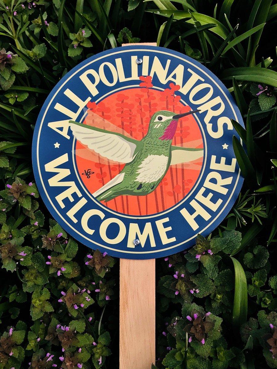 All Pollinators Welcome Here - Garden Sign