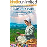 Amish Family Quilt: Amish Romance (The Amish Bonnet Sisters Book 22)