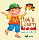 Let's Learn German! | German Learning for Kids