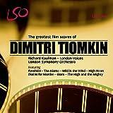 The Greatest Film Scores of Dmitri Tiomkin [LSO/Kaufman]
