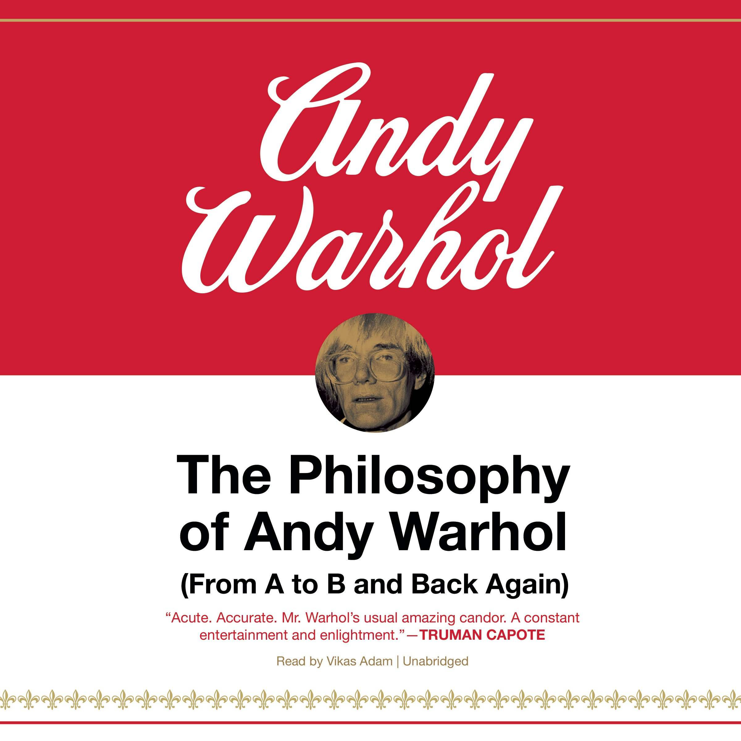 The Philosophy of Andy Warhol: From A to B and Back Again, Library Edition