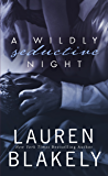 A Wildly Seductive Night (Seductive Nights Book 4)
