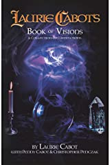 Laurie Cabot's Book of Visions: A Collection of Meditations Kindle Edition