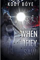 When They Saw (When They Came Book 2) Kindle Edition