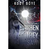 When They Saw (When They Came Book 2)