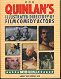Quinlan's Illustrated Directory of Film Comedy Actors (Henry Holt Reference Book)