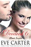 Deceived 6 - Ultimate Deception (Deceived series)