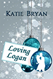 "LOVING LOGAN: A Second Chance At Love (""You Had Me At WOOF"" Book 1)"