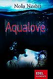 Aqualove (Aqualove-Trilogie 1)