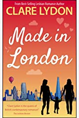 Made In London (London Romance Series Book 6) Kindle Edition