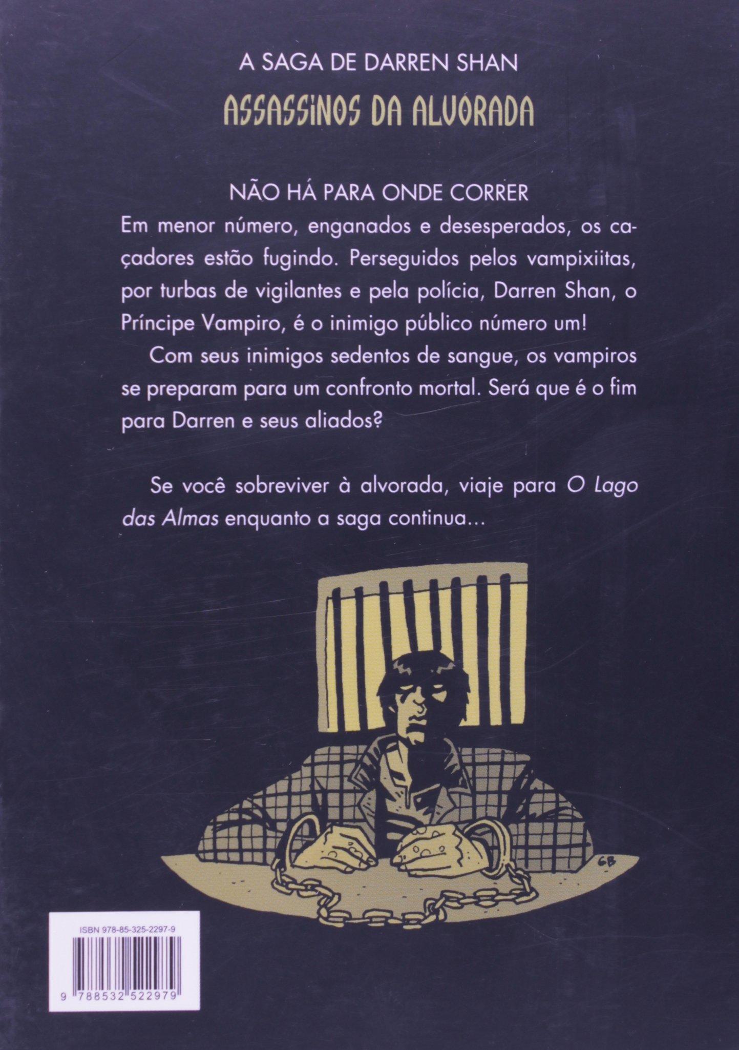 Assassinos da Alvorada. Os Caçadores Se Tornam a Caça - Volume 9 Em Portuguese do Brasil: Amazon.es: Darren Shan: Libros