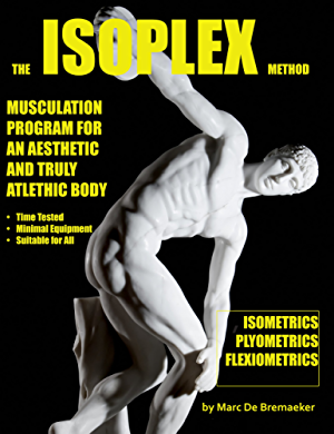 Isoplex: Musculation Program for an Aesthetic and Truly Athletic Body