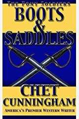 Boots and Saddles (The Pony Soldiers Book 7) Kindle Edition