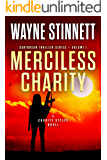 Merciless Charity: A Charity Styles Novel (Caribbean Thriller Series Book 1)