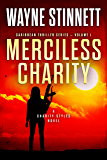 Merciless Charity: A Charity Styles Novel (Caribbean Thriller Series Book 1) (English Edition)