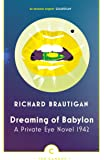 Dreaming of Babylon: A Private Eye Novel 1942 (Canons)