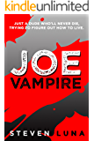 Joe Vampire (Joe Vampire Series Book 1)