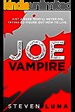 Joe Vampire (Joe Vampire Series Book 1)